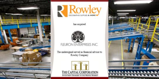 The Capital Corporation advises Rowley Company on the acquisition of Fleuron Enterprises, Inc.