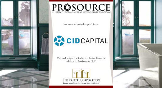 The Capital Corporation Advises ProSource, LLC on its Partnership with CID Capital